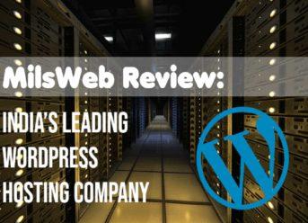 MilesWeb Review: India's Leading WordPress Hosting Company