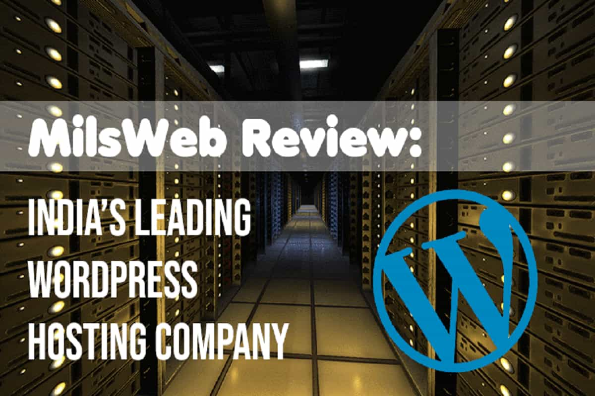 MilesWeb Review: India's Leading WordPress Hosting Company