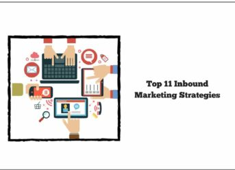11 Inbound Marketing Strategies – Read or Miss Out