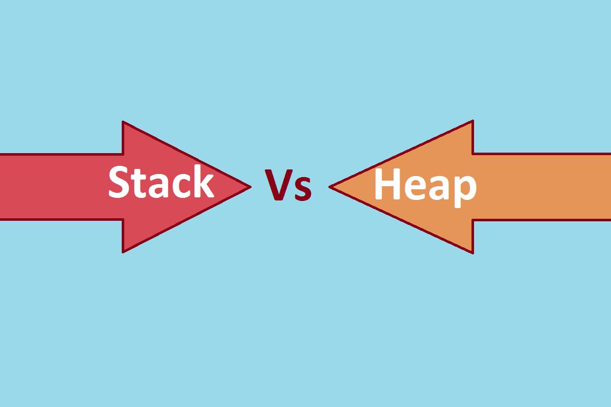 Stack Vs Heap