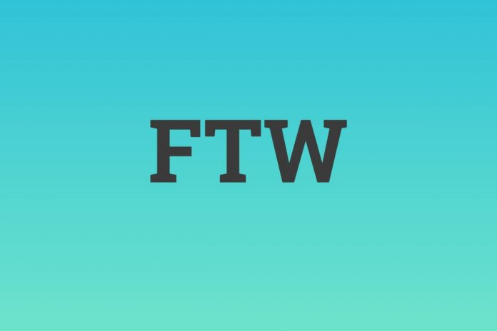FTW Meaning